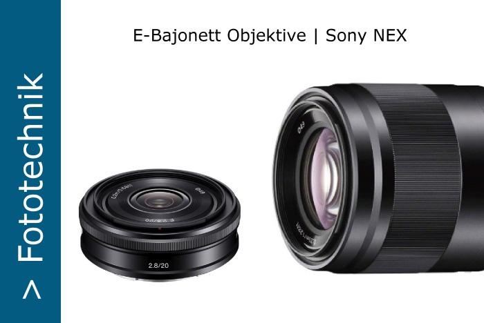 Sony NEX E-Objektive