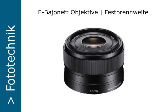 Sony Nex E-Objektive Festbrennweite