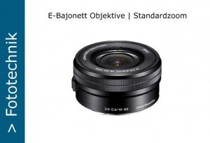 Sony Nex E-Objektive Standardzoom